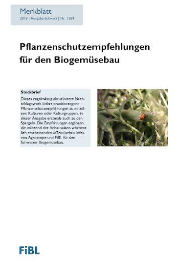 FiBLMerkblatt: Pflanzenschutzempfehlungen für den Biogemüsebau – Demeter Schweiz